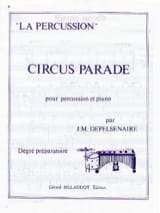 Jean-Marie Depelsenaire - Circus-Parade - Partition - di-arezzo.fr