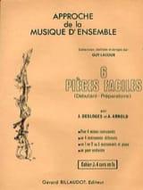 6 Pièces Faciles Volume J - Desloges J. / Arnold A. - laflutedepan.com