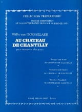 Dorsselaer Willy Van - Au Château de Chantilly - Partition - di-arezzo.fr