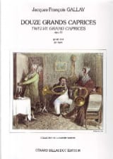 Jacques-François Gallay - 12 Grands Caprices (Garcin-Marrou) Opus 32 - Partition - di-arezzo.fr