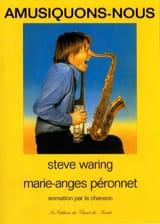 Amusiquons-Nous Steve Waring & Marie-Anges Péronnet laflutedepan.com