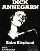 Dick Annegarn - Baby Elephant - Sheet Music - di-arezzo.com