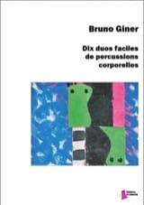 Bruno Giner - 10 duetos fáciles para percusión corporal - Partitura - di-arezzo.es