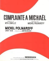 Michel Polnareff - Complaint to Michael - Sheet Music - di-arezzo.com