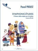 Symphonic-études Pascal Proust Partition Trombone - laflutedepan