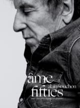 Alain Souchon - Ame Fifties - Partition - di-arezzo.fr