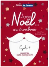 Je Joue Noël... au Trombone Noël Partition Trombone - laflutedepan