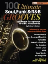 Andrew D. Gordon - 100 Ultimate Soul, Funk and RB Grooves - Tenor Sax - Sheet Music - di-arezzo.com