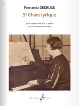 5e chant lyrique Fernande Decruck Partition Saxophone - laflutedepan
