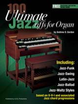 100 Ultimate Jazz Riffs for Organ Andrew D. Gordon laflutedepan