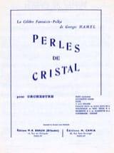 Perles de Cristal - Georges Hamel - Partition - laflutedepan.com