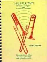 Legatissimo Michel Hulot Partition Trombone - laflutedepan.com