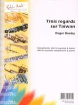 Trois (3) Regards Sur Taïwan - Roger Boutry - laflutedepan.com