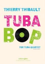 Tuba-Bop Thierry Thibault Partition Tuba - laflutedepan