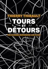 Thierry Thibault - Tours and Detours - Sheet Music - di-arezzo.com