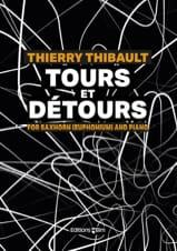 Thierry Thibault - Tours et Détours - Partition - di-arezzo.fr