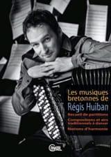 Les musiques bretonnes de Régis Huiban Régis Huiban laflutedepan.com