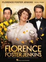 Alexandre Desplat - Florence Foster Jenkins (Musique du Film) - Partition - di-arezzo.fr