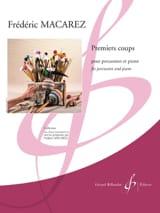 Frédéric Macarez - Premiers Coups - Partition - di-arezzo.fr