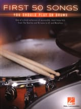 First 50 Songs You Should Play on Drums Partition laflutedepan.com