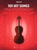 101 Hit Songs for Cello Partition Violoncelle - laflutedepan.com