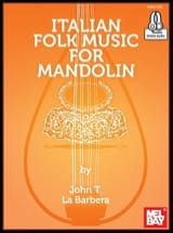 John LaBarbera - Italian Folk Music For Mandolin - Sheet Music - di-arezzo.co.uk