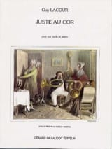 Guy Lacour - Just at the horn - Sheet Music - di-arezzo.co.uk