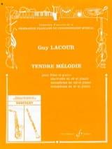 Tendre Mélodie - Guy Lacour - Partition - Saxophone - laflutedepan.com