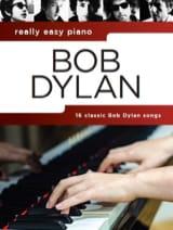 Bob Dylan - Really Easy Piano - Bob Dylan - Partition - di-arezzo.fr