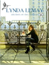 Lynda Lemay - Decibels and Silences - Sheet Music - di-arezzo.com