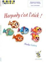 Harpsody c'est l'stick ! Nicolas Gahery Partition laflutedepan.com