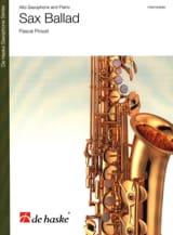 Sax Ballad Pascal Proust Partition Saxophone - laflutedepan.com