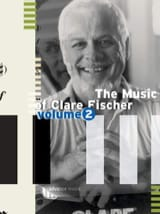 Clare Fischer - The Music Of Clare Fischer - Volume 2 - Partitura - di-arezzo.it