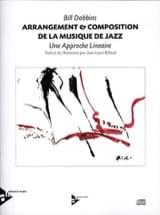 Bill Dobbins - Arreglo - Composición de la música jazz - Partitura - di-arezzo.es