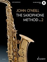 John O' Neill - The Saxophone Method - Volume 2 - Partition - di-arezzo.fr
