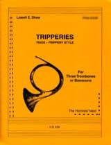 Lowell E. Shaw - Tripperies - Partition - di-arezzo.fr