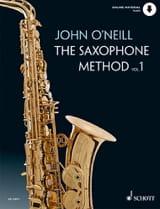 John O' Neill - The Saxophone Method - Volume 1 - Partition - di-arezzo.fr