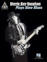 Stevie Ray Vaughan - Stevie Ray Vaughan – Plays Slow Blues - Partition - di-arezzo.fr