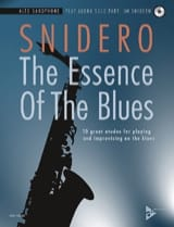 Jim Snidero - The Essence Of The Blues - Partition - di-arezzo.fr