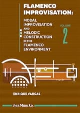 Flamenco Improvisation - Volume 2 Enrique Vargas laflutedepan.com