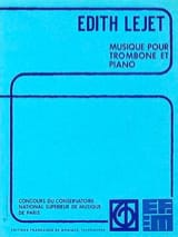 Musique Pour Trombone Et Piano Edith Lejet Partition laflutedepan.com