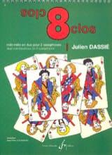 8 Clos Julien Dassié Partition Saxophone - laflutedepan.com