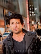 Ce Soir On Sort Patrick Bruel Partition laflutedepan.com