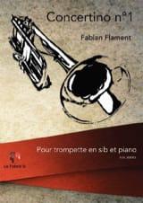 Concertino n°1 Fabian Flament Partition Trompette - laflutedepan.com