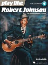 Play Like Robert Johnson Robert Johnson Partition laflutedepan.com