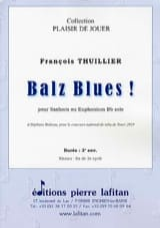 François Thuillier - Balz Blues ! - Partition - di-arezzo.fr