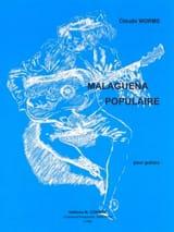 Malaguena populaire Claude Worms Partition Guitare - laflutedepan.com
