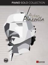 Piano Solo Collection Astor Piazzolla Partition Piano - laflutedepan