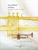 Fantasia Pascal Proust Partition Trompette - laflutedepan.com