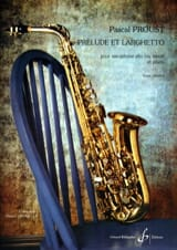 Pascal Proust - Prelude and larghetto - Sheet Music - di-arezzo.co.uk